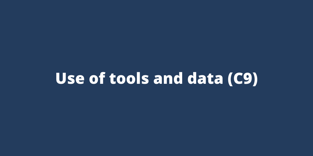 Use of tools and data